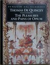 The Pleasures and Pains of Opium