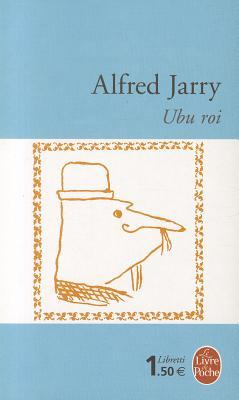 Ebook Ubu Roi by Alfred Jarry PDF!