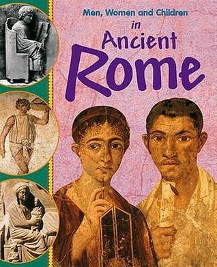 Men, Women and Children in Ancient Rome