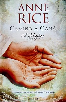 Camino a Caná. El Mesías