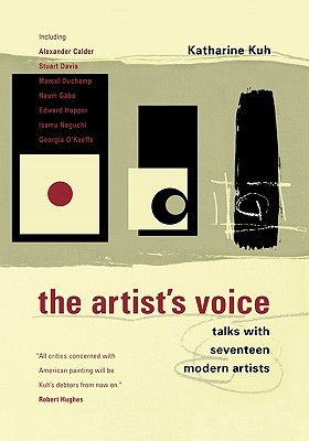 The Artist's Voice by Katherine Kuh
