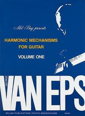 Harmonic Mechanisms for Guitar, Volume 1