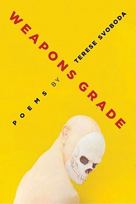 Weapons Grade: Poems