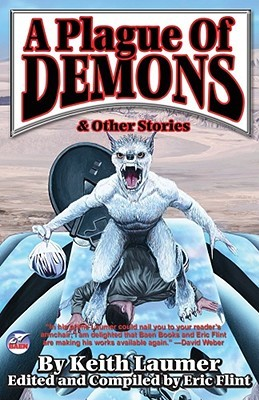 A Plague of Demons & Other Stories by Keith Laumer