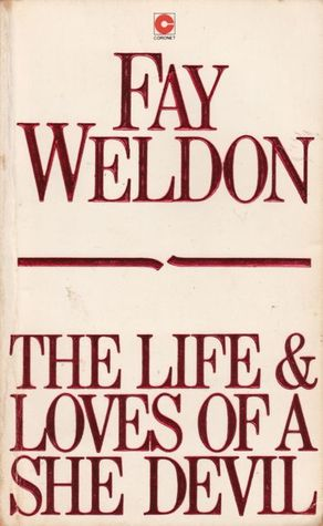 Ebook The Life & Loves of a She Devil by Fay Weldon DOC!