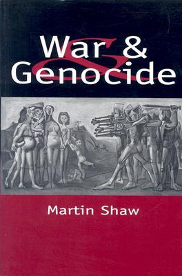 War And Genocide: Organized Killing In Modern Society