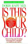 Is This Your Child by Doris Rapp