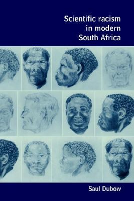 Scientific Racism in Modern South Africa