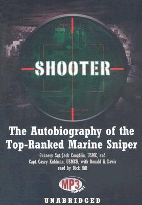 Shooter the autobiography of the top ranked marine sniper by jack shooter the autobiography of the top ranked marine sniper by jack coughlin fandeluxe Gallery