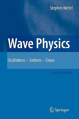 Wave Physics: Oscillations - Solitons - Chaos