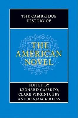 The Cambridge History of the American Novel by Leonard Cassuto