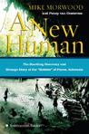 A New Human by Mike Morwood