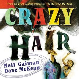 Crazy Hair by Neil Gaiman