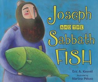 Joseph and the Sabbath Fish by Eric A. Kimmel