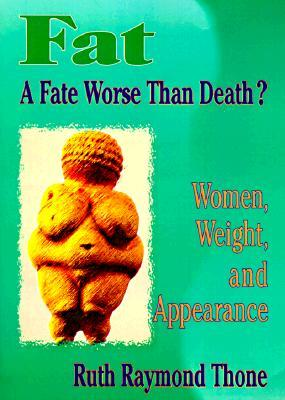 fat-a-fate-worse-than-death-women-weight-and-appearence