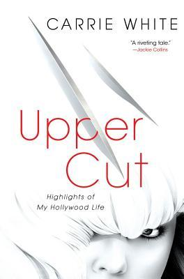 Upper Cut: Highlights of My Hollywood Life