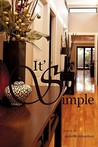 It's Simple (Experience Life from a Different Perspective Series, #1)