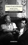 Burroughs y Kerouac: dos forasteros perdidos en México