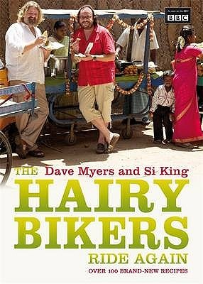 The Hairy Bikers Ride Again by Dave Myers