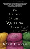The Friday Night Knitting Club (Friday Night Knitting Club #1)