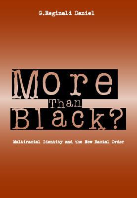 More Than Black: Multiracial Identity  New Racial Order