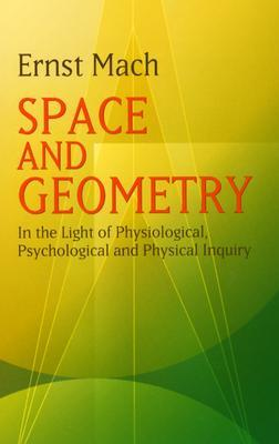Space and Geometry: In the Light of Physiological, Psychological and Physical Inquiry