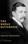 The Whole Difference by Hugo von Hofmannsthal