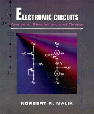 Electronic Circuits: Analysis, Simulation, and Design