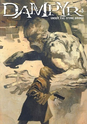 Dampyr #5: Under the Stone Bridge
