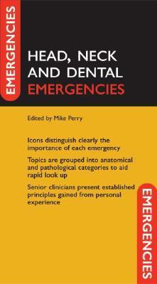 Head, Neck, and Dental Emergencies
