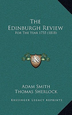 The Edinburgh Review for the Year 1755