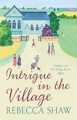 Intrigue In The Village (Tales from Turnham Malpas #10)