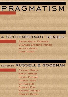 Pragmatism: A Contemporary Reader