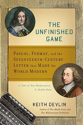 The Unfinished Game by Keith J. Devlin