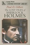 The Lost Files Of Sherlock Holmes (Linford Mystery Library)