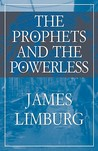 The Prophets and the Powerless
