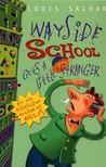 Wayside School Gets A Little Stranger (Wayside School #3)