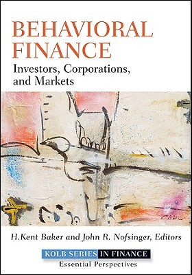 Behavioral Finance: Investors, Corporations, and Markets