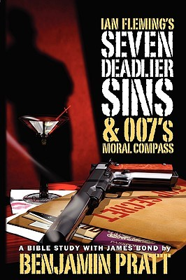 ian-fleming-s-seven-deadlier-sins-and-007-s-moral-compass