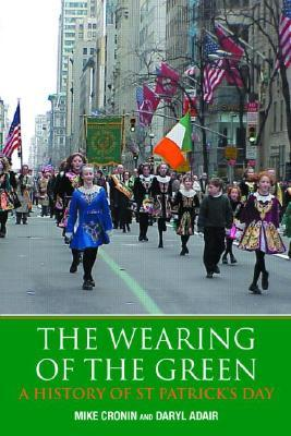 The Wearing of the Green: History of St Patrick's Day