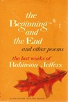 The Beginning And The End, And Other Poems