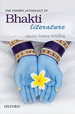 the-oxford-anthology-of-bhakti-literature