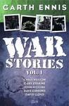 War Stories, Volume 1
