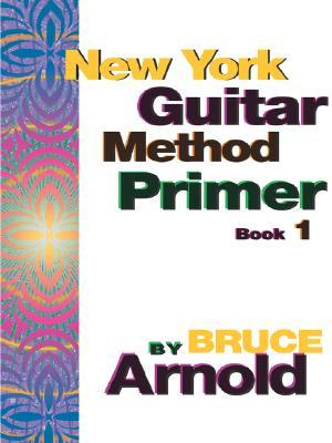 New York Guitar Method Primer Book One