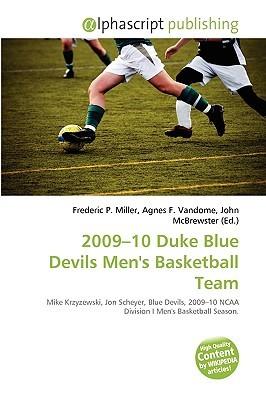 2009-10 Duke Blue Devils Men's Basketball Team by Frederic P.  Miller