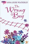 The Wrong Boy (Cosmo Girl!/Piccadilly Love Stories)