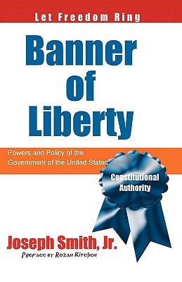 Banner of Liberty: Powers and Policy of the Government of the United States