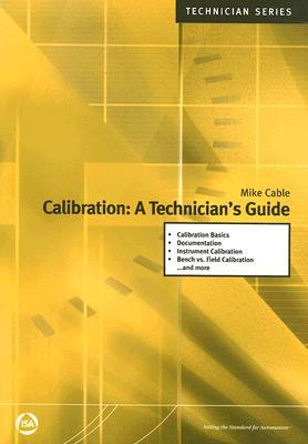 Calibration a technicians guide by mike cable 2004772 fandeluxe Gallery