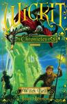 Witch Bell (The Wickit Chronicles, #3)