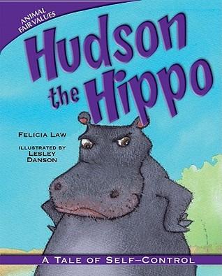 Hudson the Hippo: A Tale of Self-Control (Animal Fair Values)
